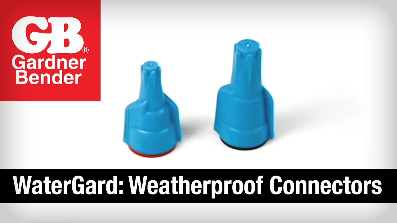 WaterGard: Weatherproof Connectors - Gardner Bender - YouTube