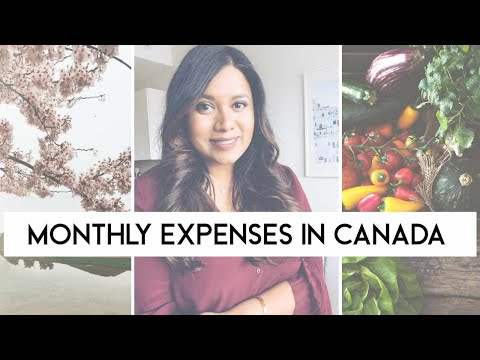 Cost Of Living In Canada & Monthly Expenses In Canada 2020 🇨🇦