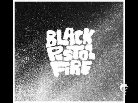 Black Pistol Fire - Silent Blue
