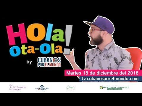 Alex Otaola en Hola! Ota-Ola en vivo por YouTube Live (martes 18 de diciembre 2018)