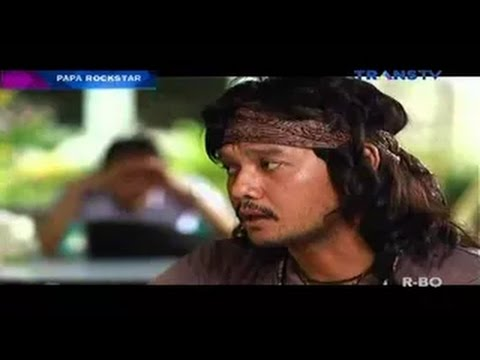 bioskop indonesia trans tv PAPA ROCKSTAR- 13 Januari 2015