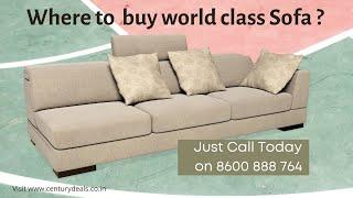 Buy your own designer sofa, डिजाइनर सोफा ख़रीदे सीधे फेक्ट्री से, Call Century Deals  8600888764