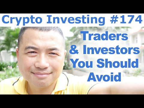 Traders & Investors You Should Avoid – By Tai Zen | Crypto Investing #174