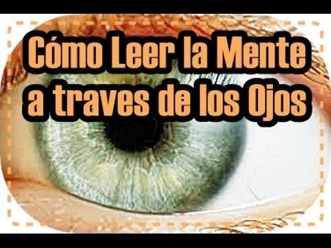 Cómo Leer la Mente a través de los Ojos