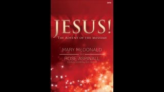 jesus the advent of the messiah satb mary mcdonald rose m aspinall