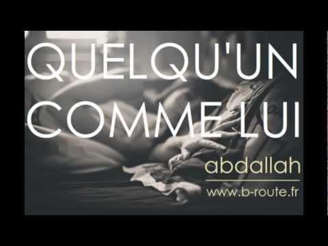 Abdallah ∞ Quelqu'un Comme Lui