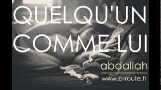 Abdallah - Quelqu