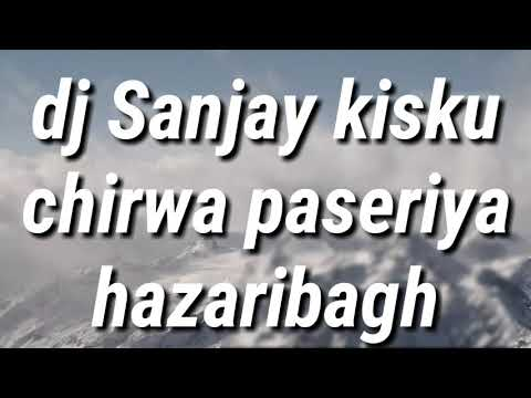 New Nagpuri DJ Song 2019 DJ Sanjay Rimix Song