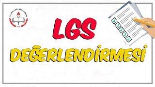 LGS Değerlendirmesi