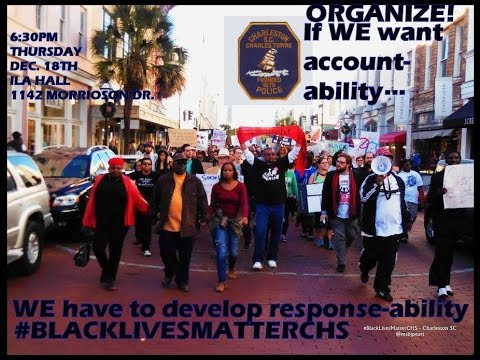 #BlackLivesMatter Solidarity March 12-13-14 - Charleston SC HD