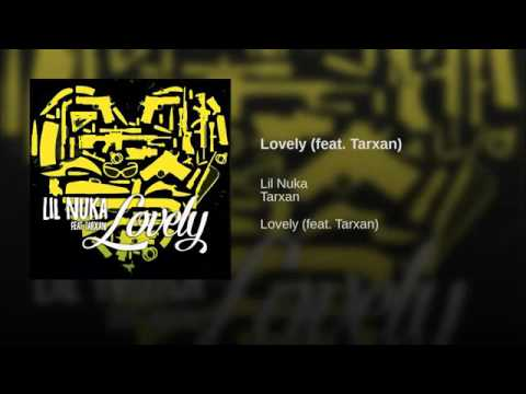 Lil Nuka - LOVELY ft. Tarxan (2016 HQ Audio)