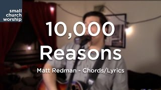 10,000 Reasons - Matt Redman - Chords/Lyrics