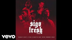 Fuego, Juicy J, De La Ghetto - Sigo Fresh (Audio/Remix) ft. Myke Towers, Duki