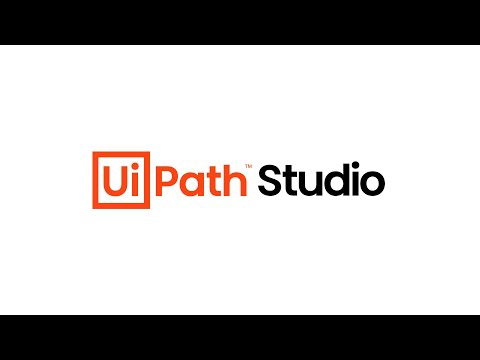 UiPath Studio: Your First Process Automation