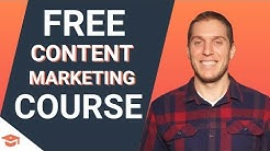 Content Marketing: Free Certification Course Introduction