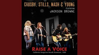 Provided to YouTube by Routenote Teach Your Children (Graham Nash) (Live 1988) · Crosby, Stills, Nash & Young · Jackson Browne Raise a Voice ℗ Taurus ...