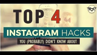 Top 4 Instagram Hacks, Tips & Tricks - You probably didn't know | 2019