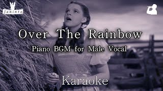 Over The Rainbow (Karaoke) for Male Vocal