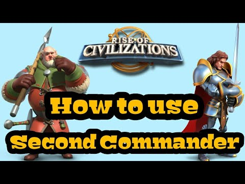 Rise of Kingdoms - [Beginner's Guide] - How to use Second Commander