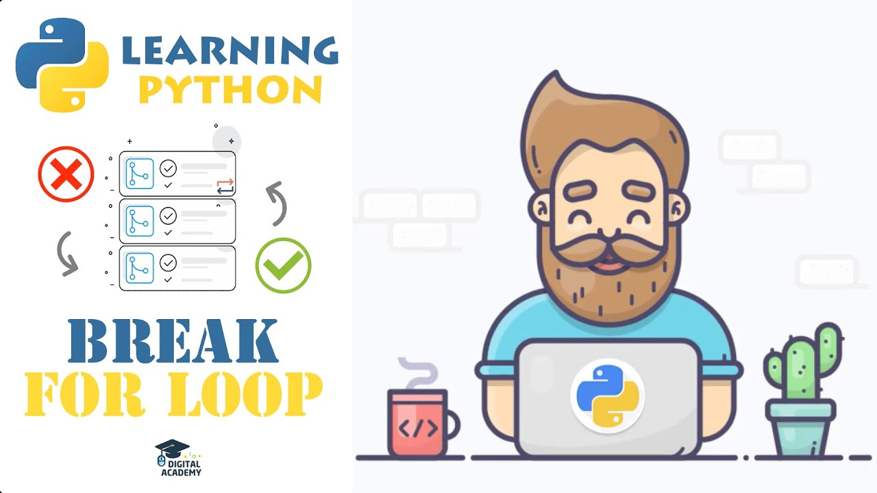BREAK in Python FOR Loops (+ Exercise)