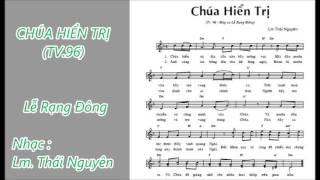 ĐÁP CA: THÁNH VỊNH 96 (CHÚA HIỂN TRỊ) LỄ RẠNG ĐÔNG - Nhạc : Lm. Thái Nguyên