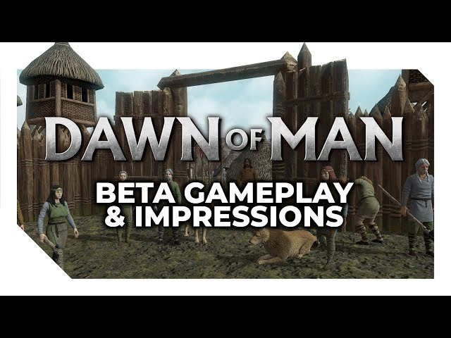 Dawn of Man | Beta Gameplay & Impressions - Prehistoric City-Builder