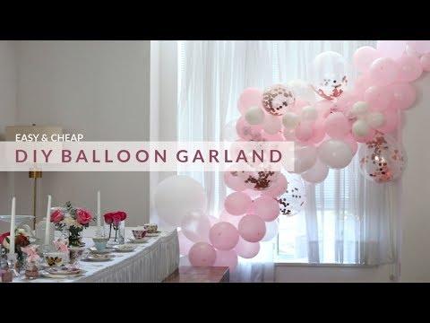 EASY DIY BALLOON GARLAND & HOW TO HANG IT