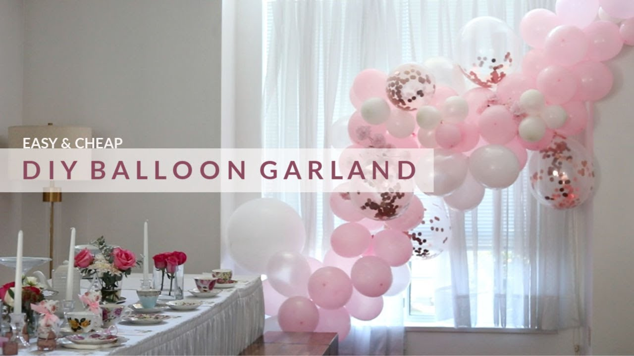 Easy Diy Balloon Garland Amp How To Hang It Youtube