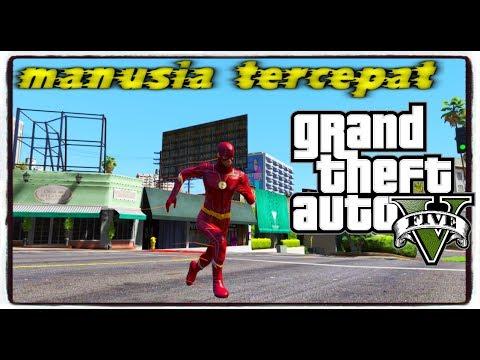 MANUSIA TERCEPAT DIDUNIA    GTA V SUPERHERO MODS INDONESIA