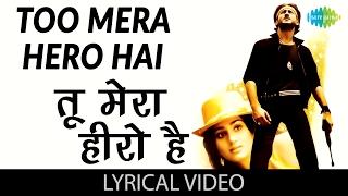 Tu Mera Hero Hai with lyrics | तू मेरा हीरो है गाने के बोल | Hero(1983)| Meenakshi/Jackie Shroff