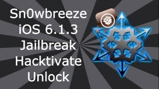 Sn0wbreeze 6.1.3 Jailbreak, Hacktivate / Unlock For iPhone 4, 3GS & iPod Touch 4