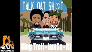 King Trell ft. Iamsu! & RJ - Talk Dat Shit [Thizzler.com]