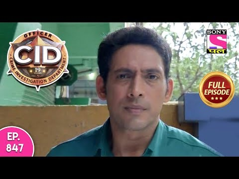 CID - Full Episode 847 - 4th December, 2018
