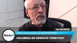 EL DESTAPE - Horacio Verbitsky - Alberto rompió el molde y demolió a Macri - 13 10 19
