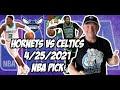 Boston Celtics vs Charlotte Hornets 4/25/21 Free NBA Pick and Prediction NBA Betting Tips