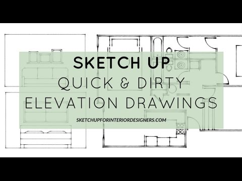 Elevation Drawing - Quick and Dirty SketchUp Tutorial