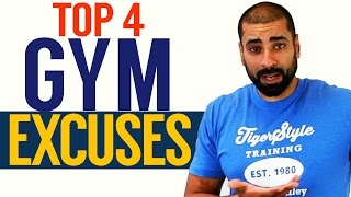 Top 4 GYM EXCUSES!