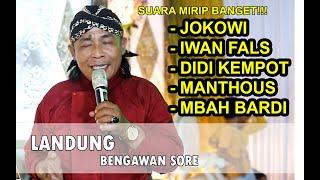 Download Mp3 Landung - Bengawan Sore  Suara Mirip Manthous,didi Kempot,jokowi,iwan Fals,mbah