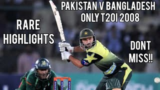 First Ever T20I In Pakistan!   Pakistan V Bangladesh   Only T20I 2008   Full Highlights