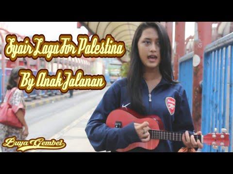 Syair Lagu Untuk Palestina By Anak Jalanan