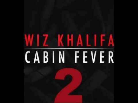 Wiz Khalifa - Fucc Shit ft Menace (Cabin Fever 2)