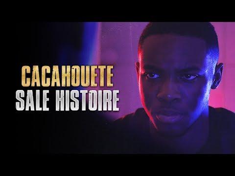 Cacahouete - Sale Histoire (Clip Officiel)