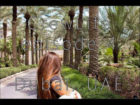 DUBAI  TRAVEL  VIDEO     - CrewLife episode 4