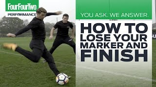 How to lose your marker and score with Superior Striker | You Ask, We Answer