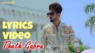 Theth Gabru   B Jay Randhawa   Lyrics Video