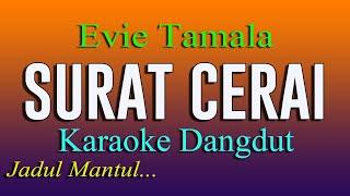 Download lagu SURAT CERAI - KARAOKE DANGDUT  - JADUL MANTUL - EVIE TAMALA