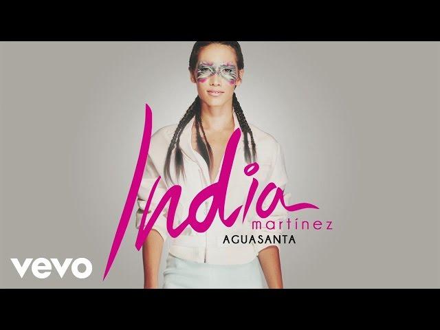AGUASANTA - India Martinez
