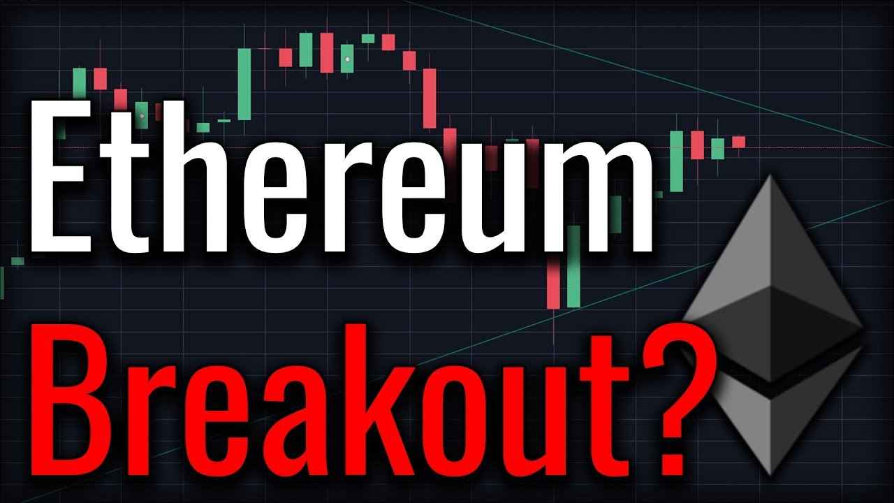 Ethereum Breakout Soon? June 2018 Will Be Big For Ethereum!
