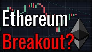 Ethereum Breakout Soon? June Will Be Big For Ethereum!