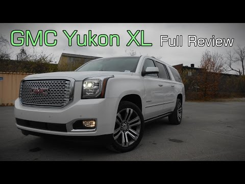 2017 GMC Yukon XL: Full Review | SLE, SLT & Denali